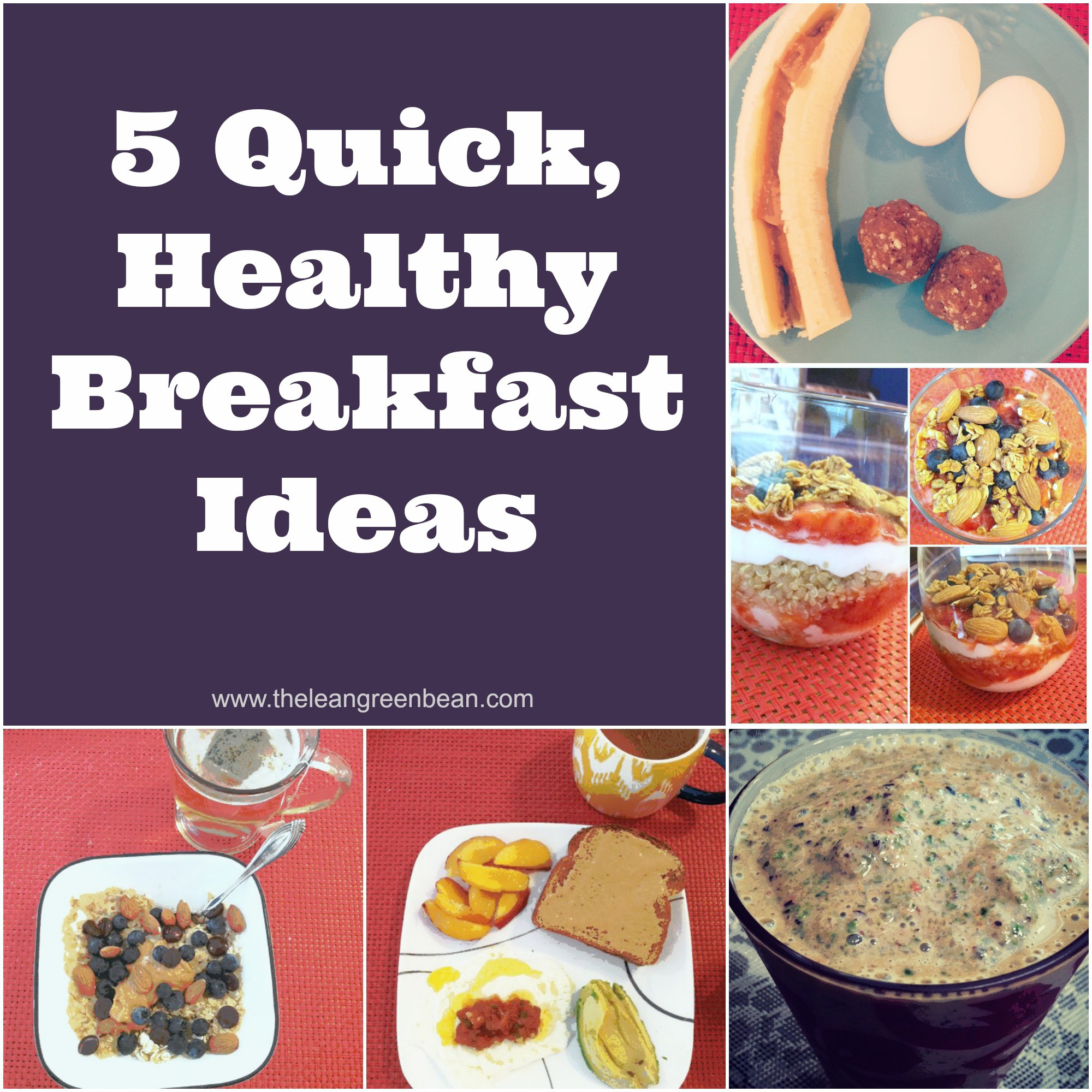 Easy Breakfast Healthy  5 Quick Healthy Breakfast Ideas from a Registered Dietitian