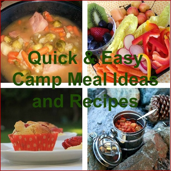 Easy Camping Dinner Ideas  Quick and Easy Camp Meal Ideas and Recipes