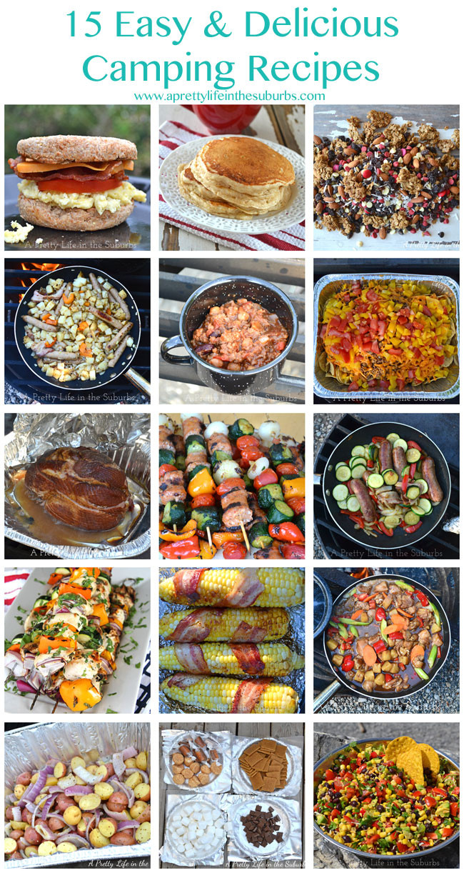 Easy Camping Dinner Ideas 20 Ideas for 15 Easy & Delicious Camping Recipes A Pretty Life In the