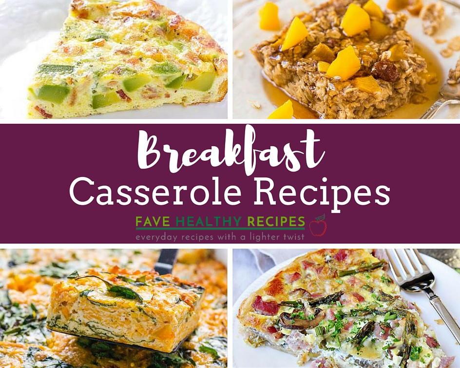 Easy Casseroles Healthy  21 Healthy Easy Breakfast Casserole Recipes
