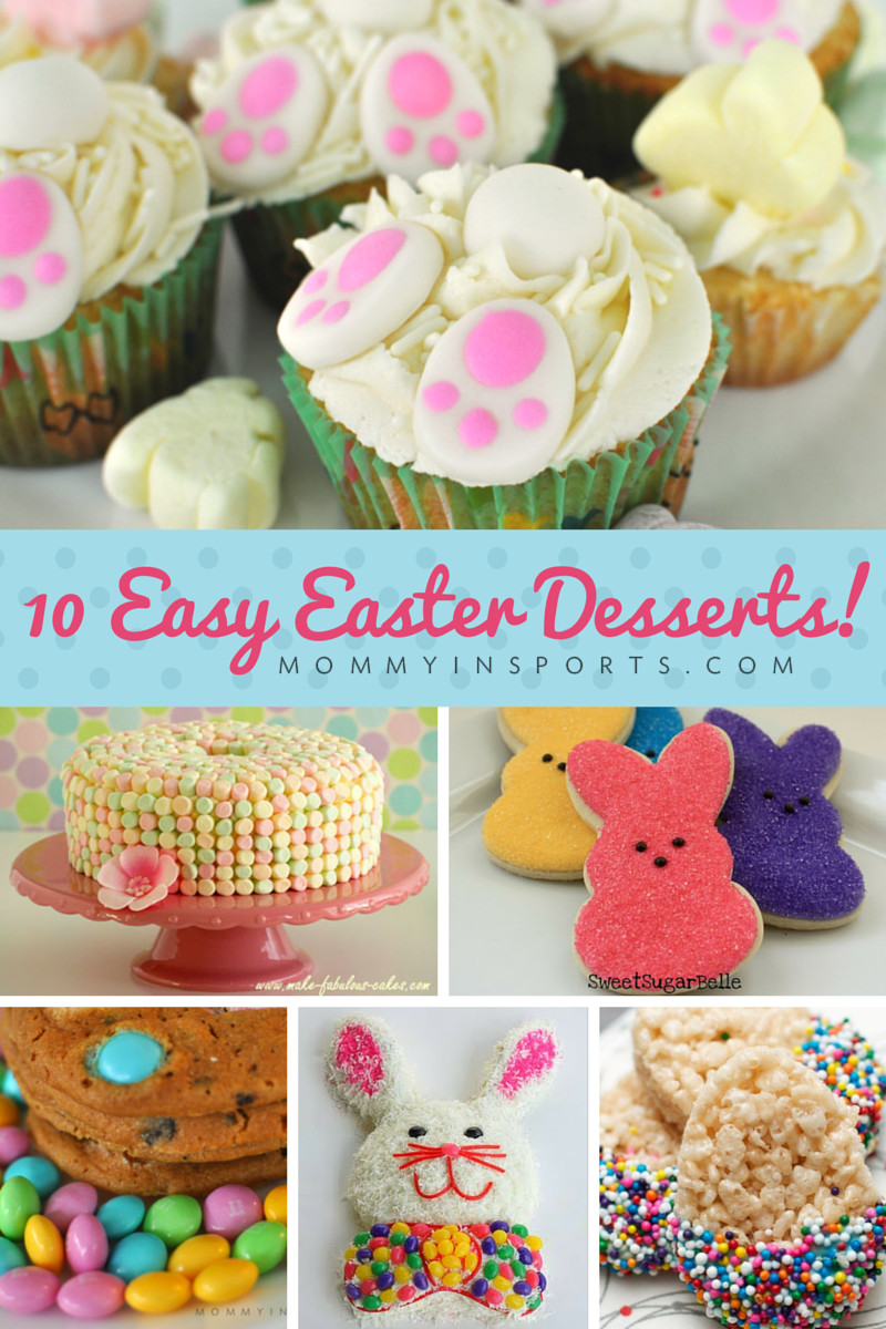Easy Desserts For Easter  10 Easy Easter Desserts Mommy in Sports New Site
