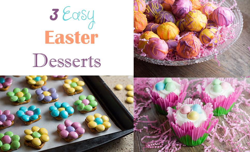 Easy Easter Dessert  3 Easy Easter Desserts Desserts by Juliette