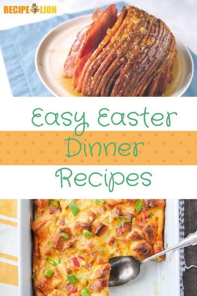 Easy Easter Recipes For Dinner  24 Easy Easter Dinner Recipes