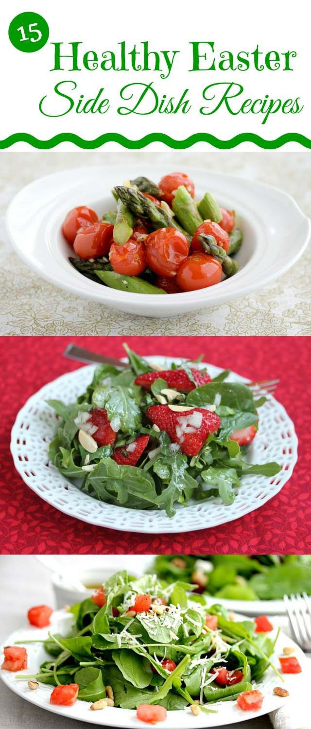 Easy Easter Side Dishes  15 Easy and Healthy Easter Side Dish Recipes
