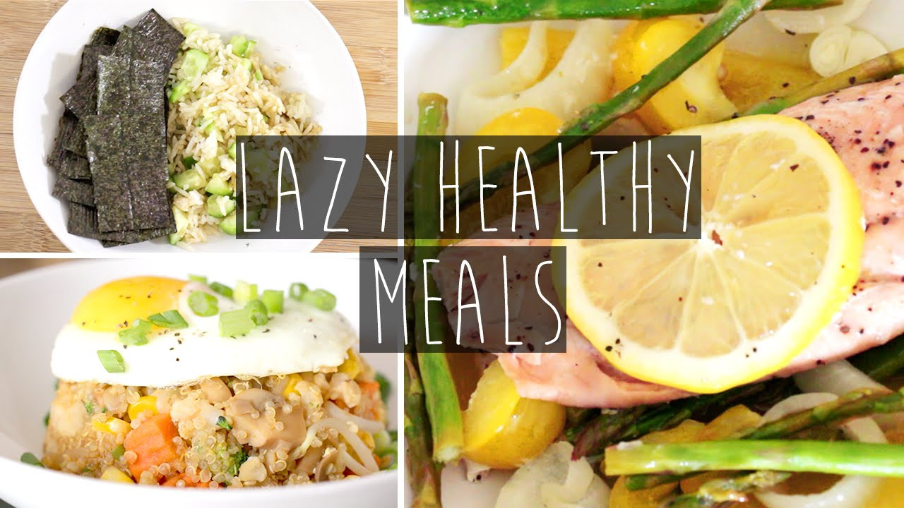 Easy Fast Healthy Dinner Recipes  3 Quick & Easy Healthy Dinner Ideas FOR LAZY PEOPLE