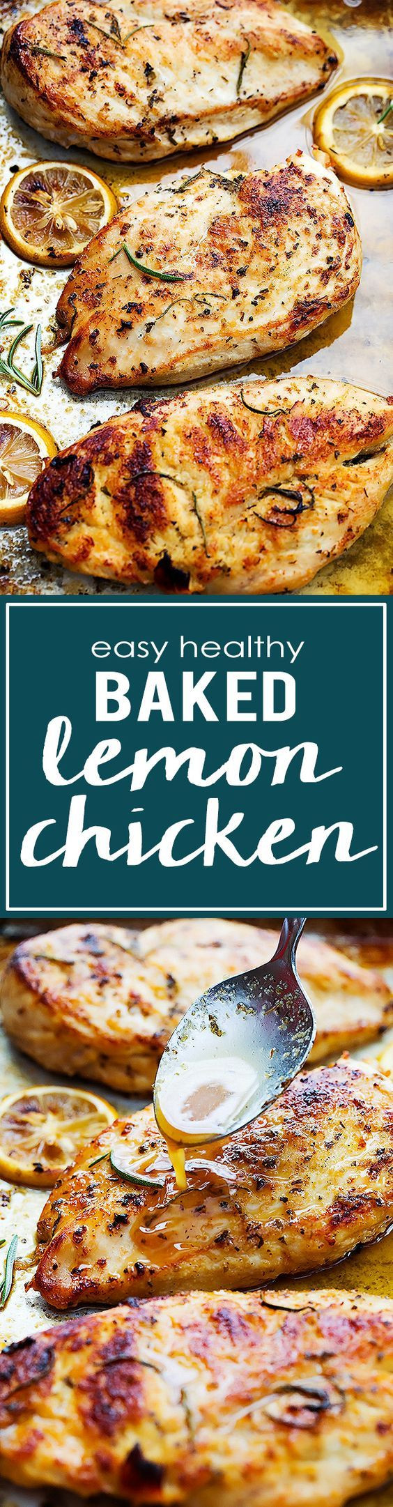 Easy Healthy Baked Chicken Recipes  Easy Healthy Baked Lemon Chicken Recipe