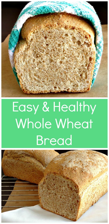 Easy Healthy Bread Recipes  No Fail Whole Wheat Bread