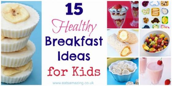 Easy Healthy Breakfast For Kids  15 Healthy Breakfast Ideas for Kids Eats Amazing