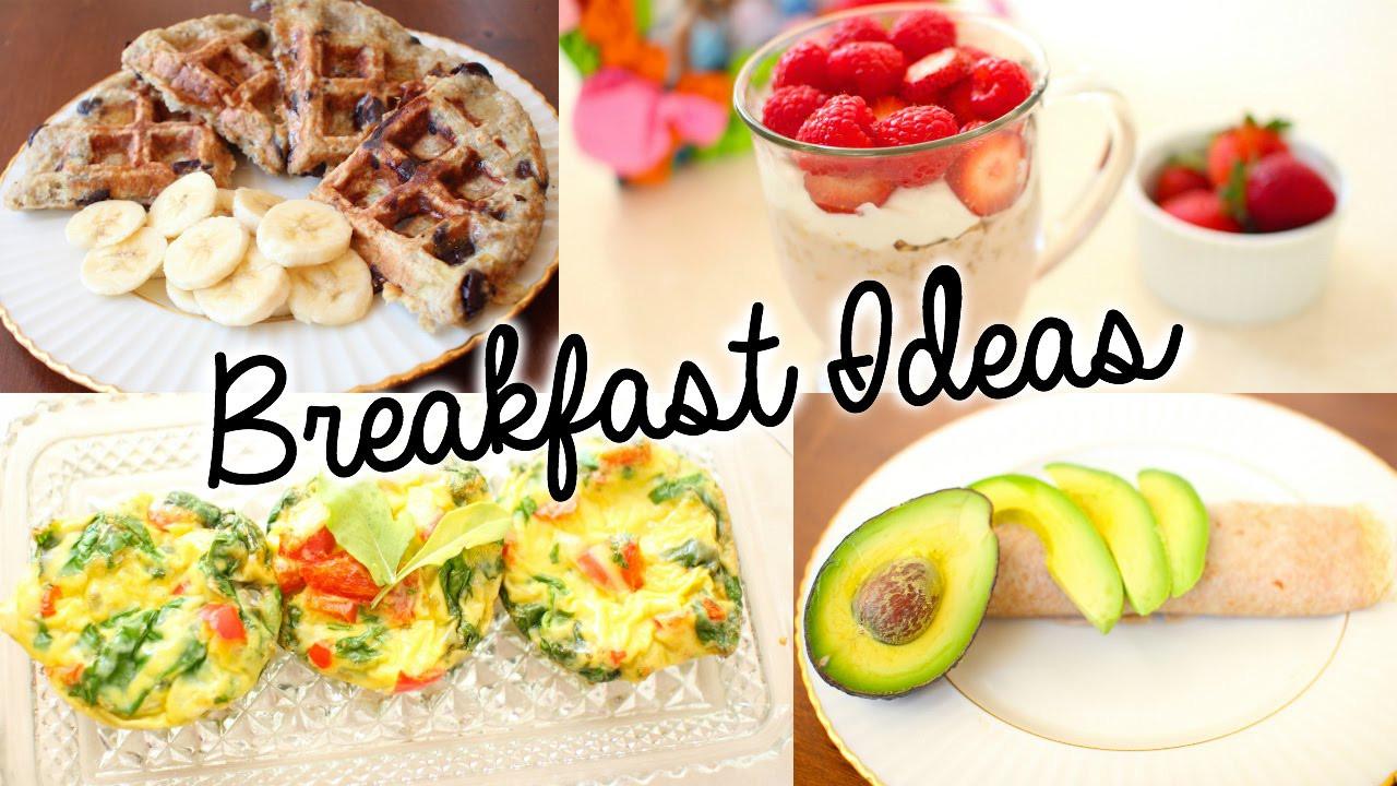 Easy Healthy Breakfast Ideas  simple healthy breakfast recipes
