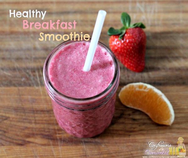 Easy Healthy Breakfast Smoothie  Healthy Breakfast Smoothie Recipe