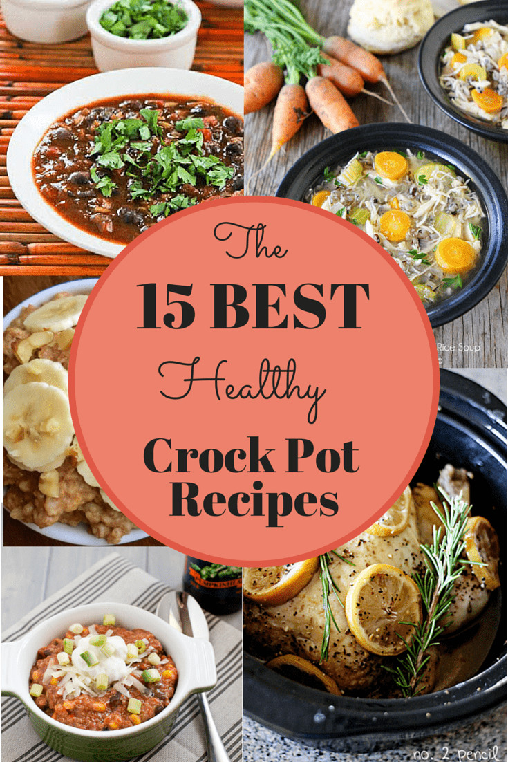 Easy Healthy Crockpot Dinners  The 15 Best Healthy Crock Pot Recipes Snacking in Sneakers