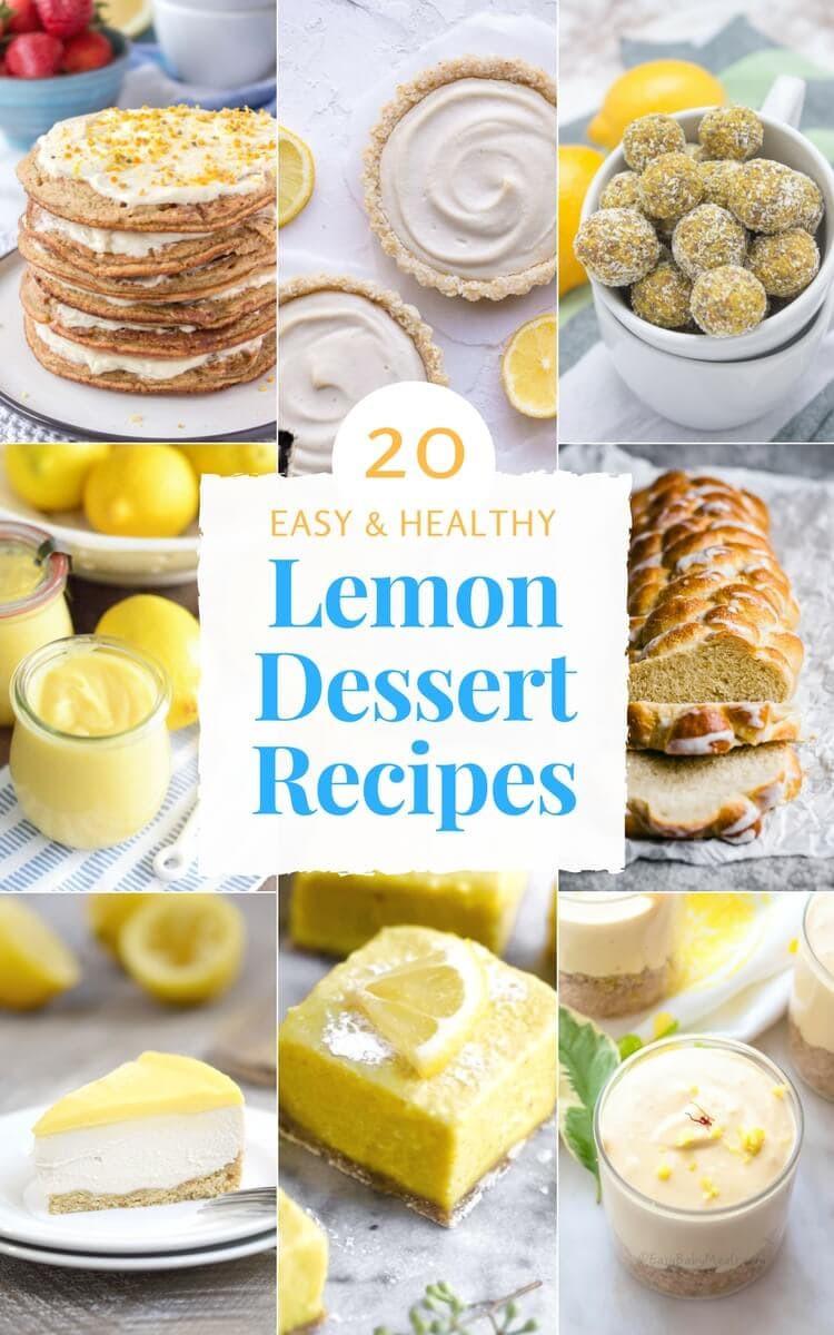 Easy Healthy Desserts Recipes  20 Easy Healthy Lemon Dessert Recipes Natalie s Happy Health