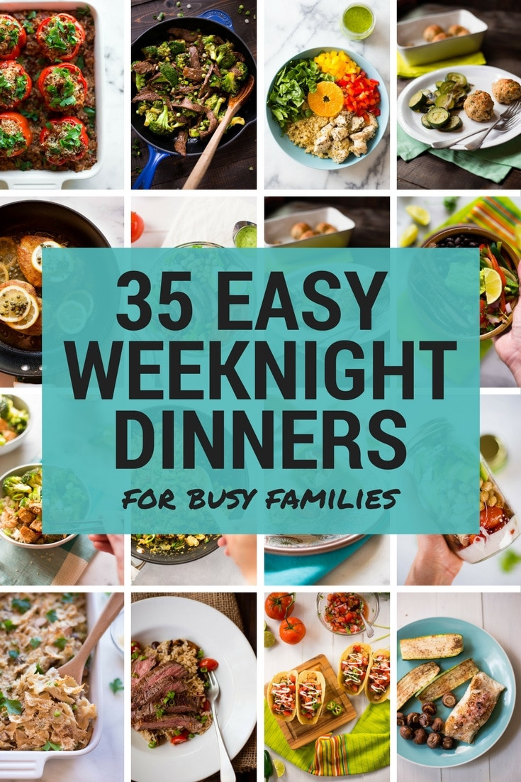 Easy Healthy Dinners For Family  35 Easy Weeknight Dinners for Busy Families • A Sweet Pea Chef
