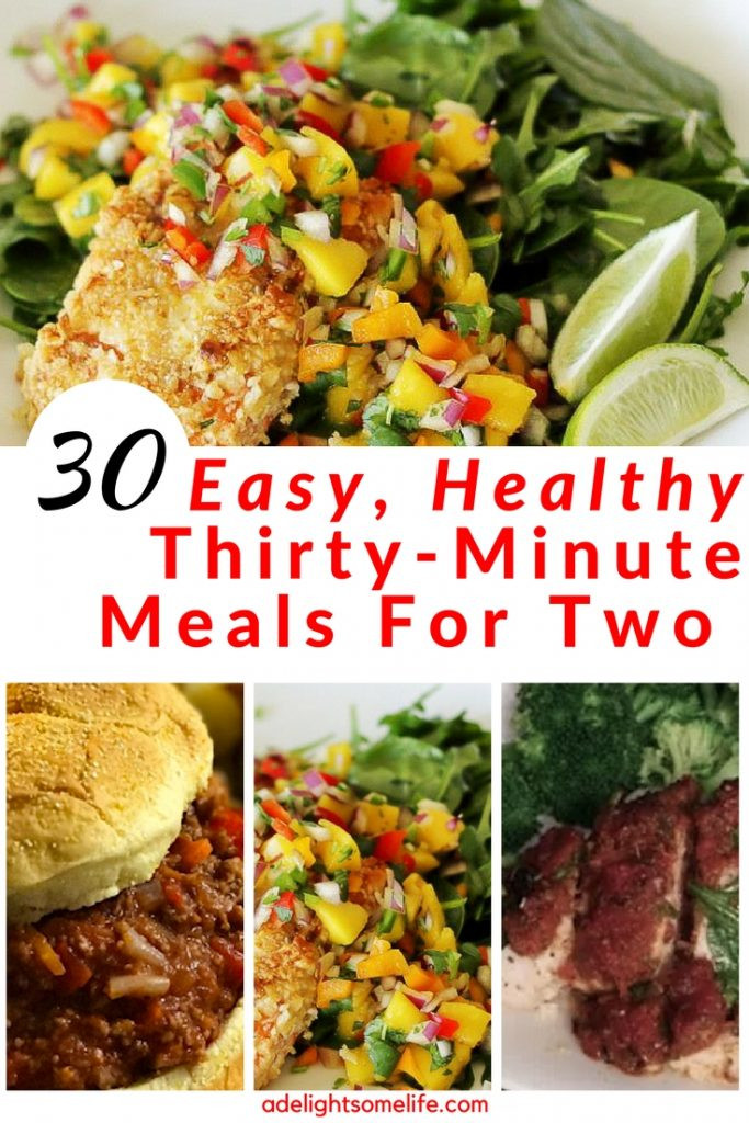 Easy Healthy Dinners For Two  30 Easy Healthy Thirty Minute Meals for Two