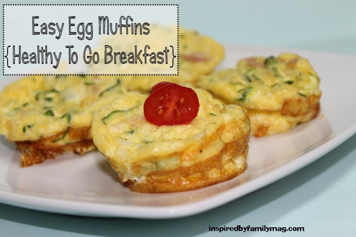 Easy Healthy Egg Breakfast  Easy Egg Muffin healthy to go breakfast Inspired by Family
