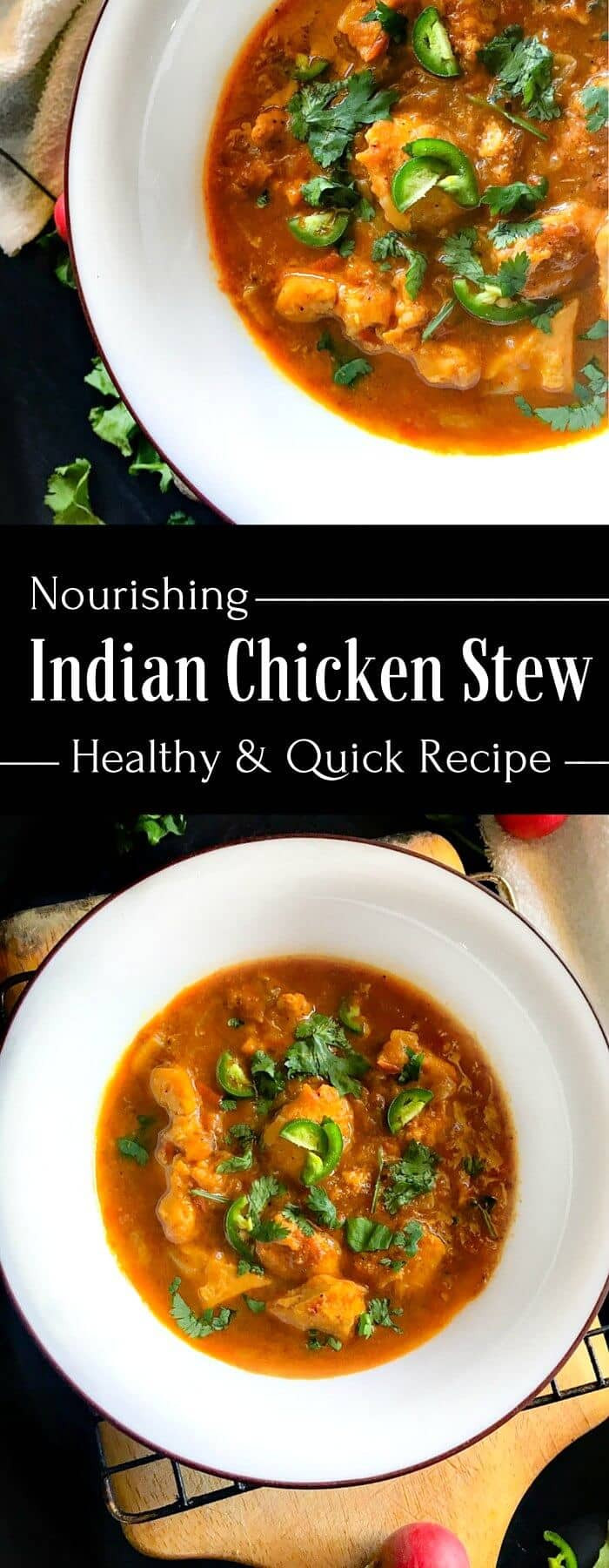 Easy Healthy Indian Recipes  Nourishing Indian Chicken Stew Healthy and Quick Recipe