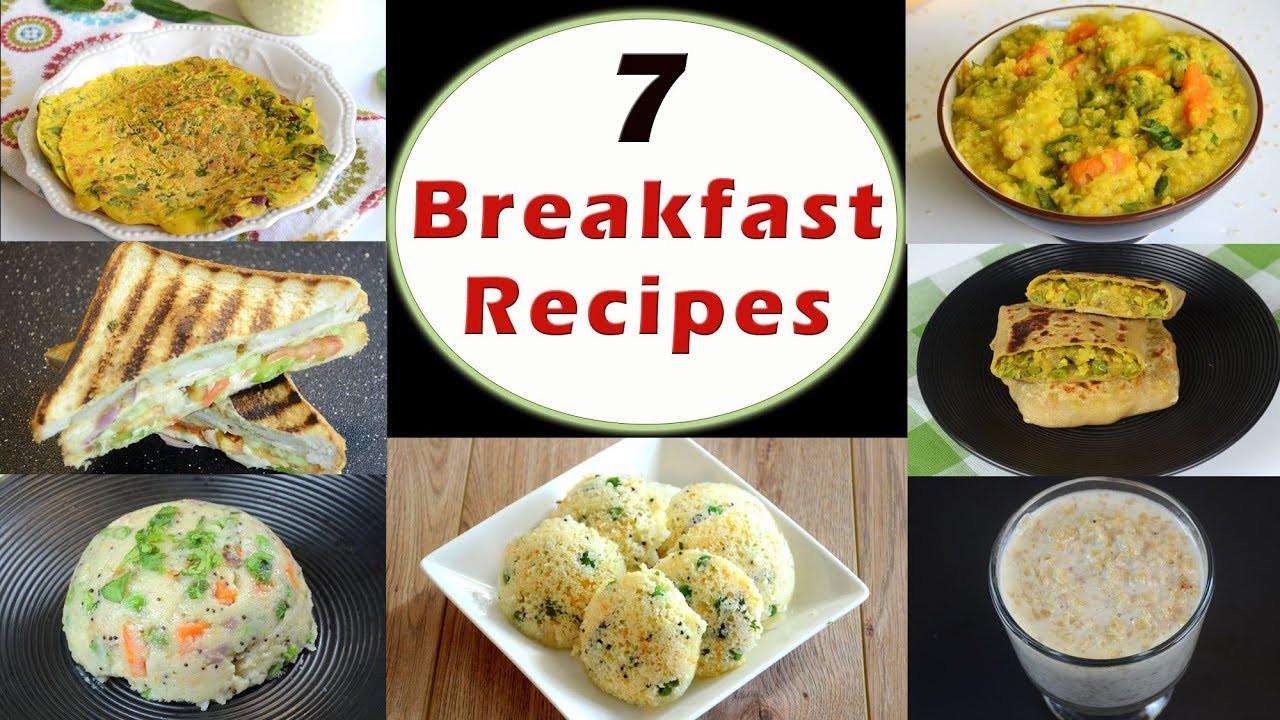 Easy Healthy Indian Recipes  7 Breakfast Recipes Part 1