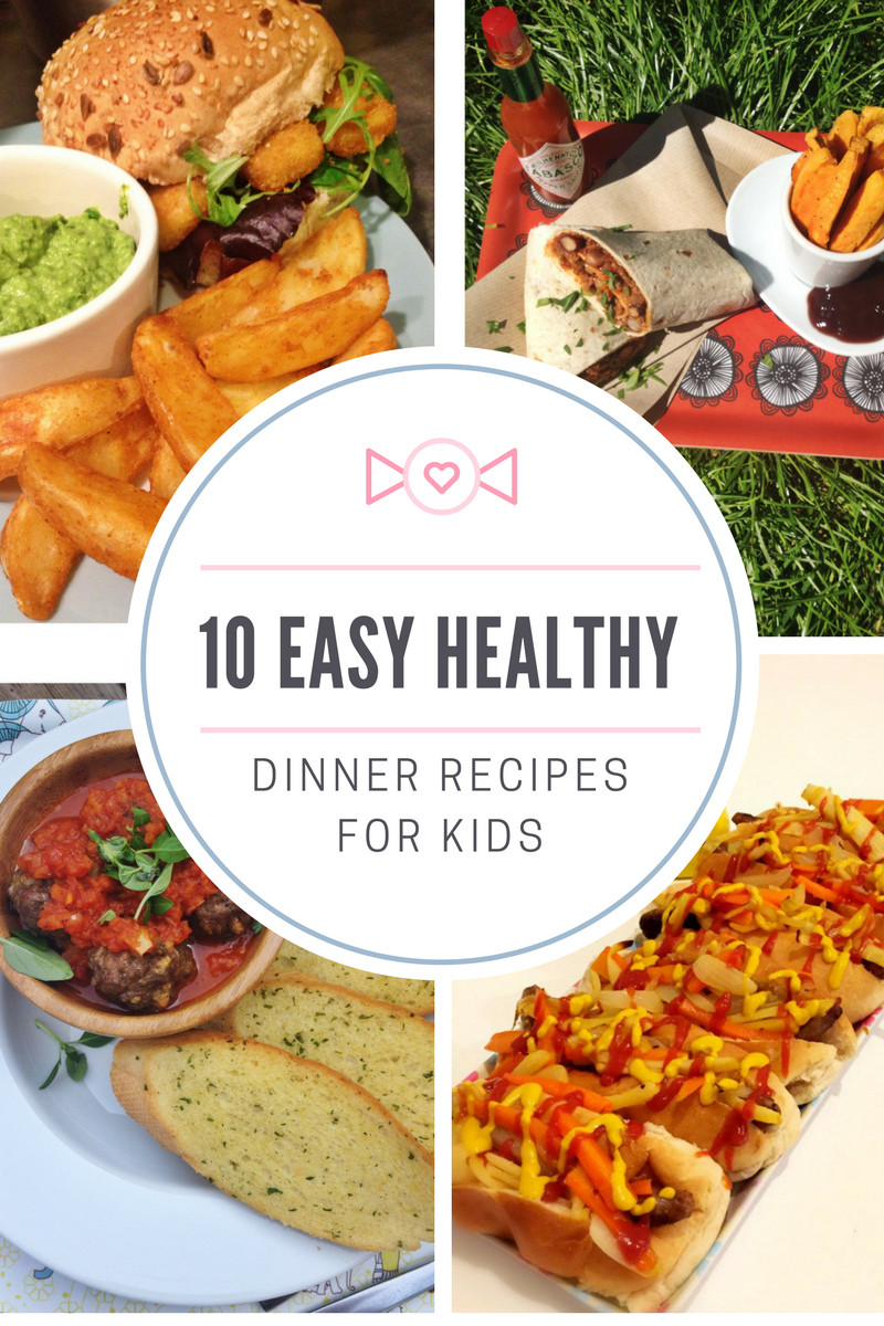 Easy Healthy Kid Dinners  10 easy healthy dinner recipes for kids