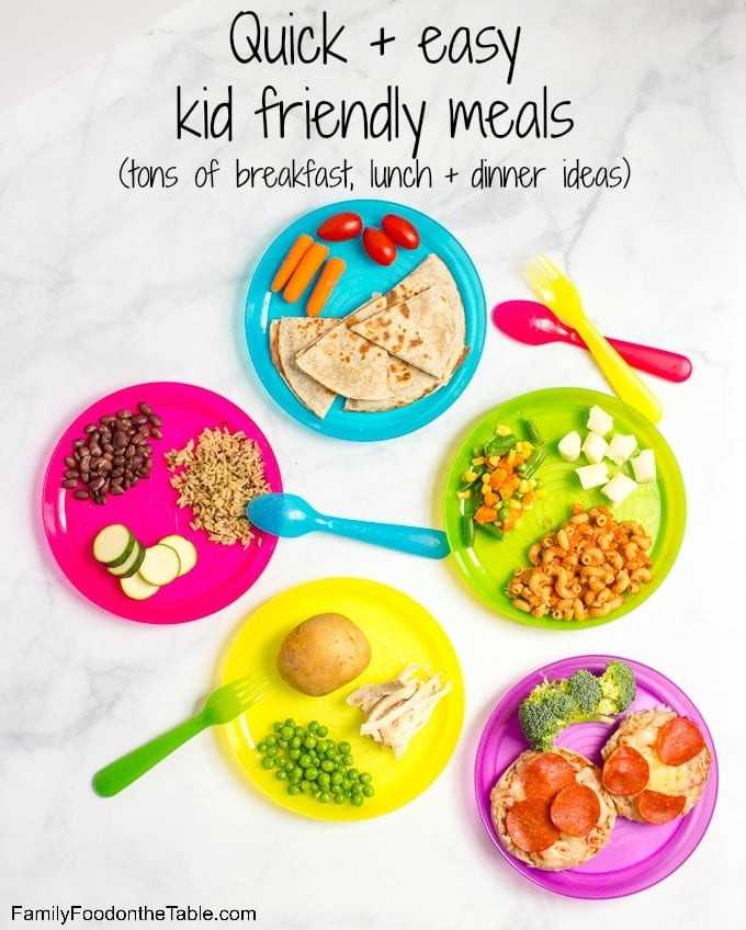 Easy Healthy Kid Friendly Dinner Recipes  Healthy quick kid friendly meals Family Food on the Table