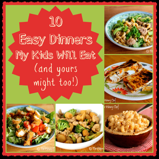 Easy Healthy Kid Friendly Dinner Recipes  Ten Kid Friendly Dinners My Boys Will Eat and your kids
