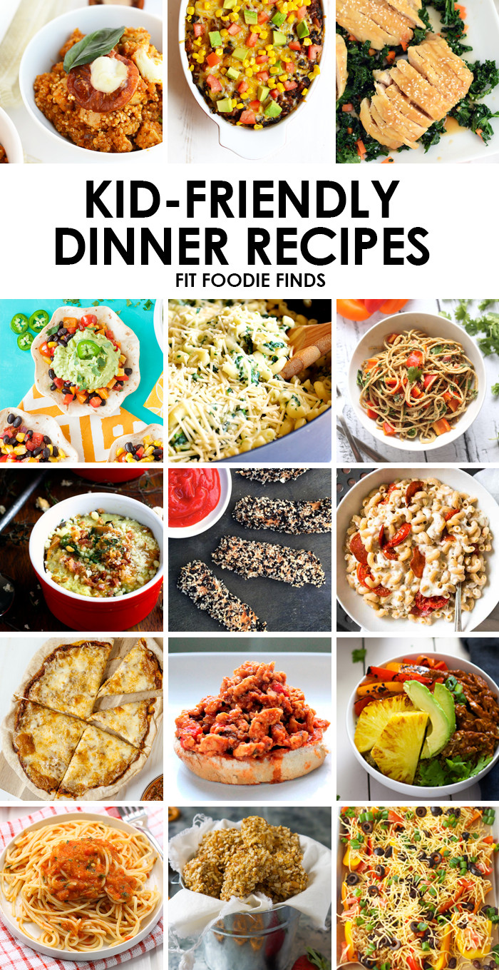 Easy Healthy Kid Friendly Dinner Recipes  Healthy Kid Friendly Dinner Recipes Fit Foo Finds