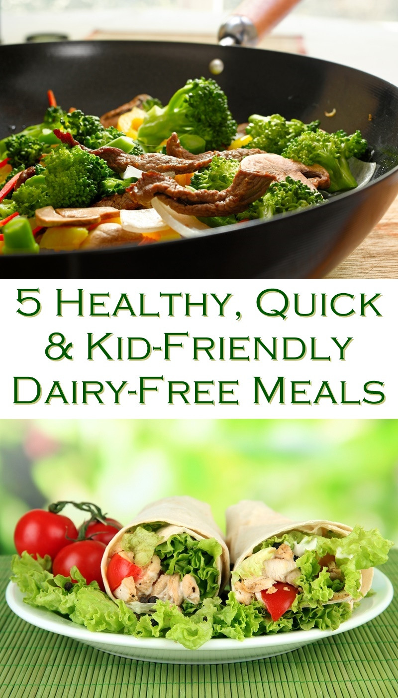Easy Healthy Kid Friendly Dinners  5 Healthy Quick and Kid Friendly Dairy Free Meals Go
