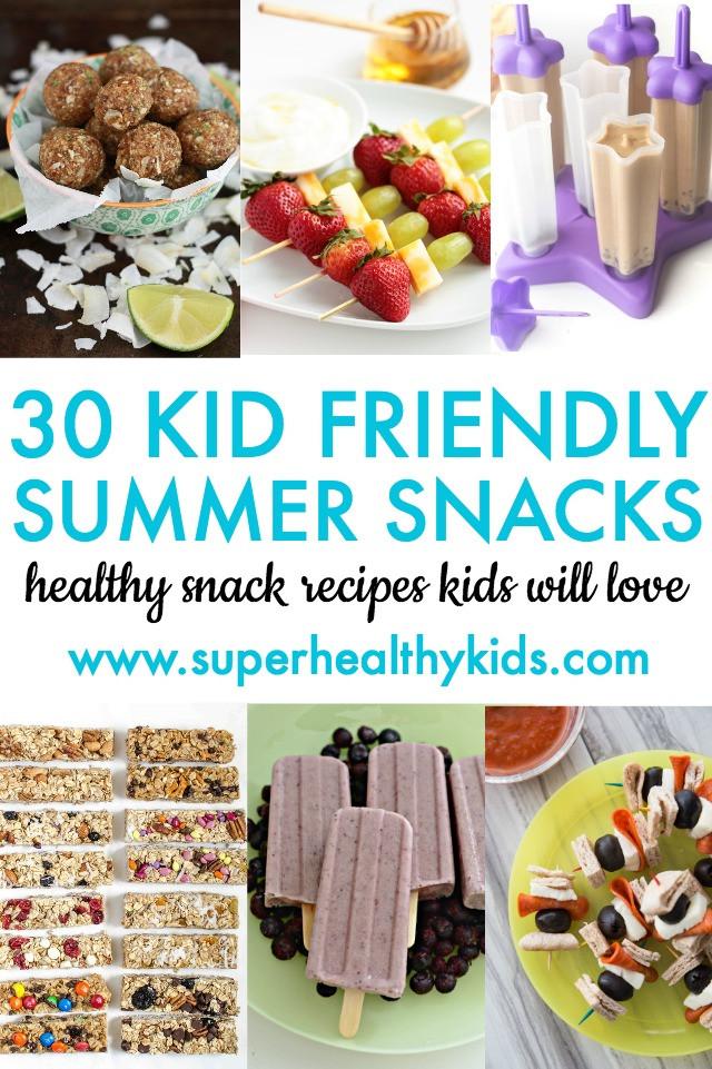 Easy Healthy Kid Friendly Recipes  30 Kid Friendly Summer Snacks
