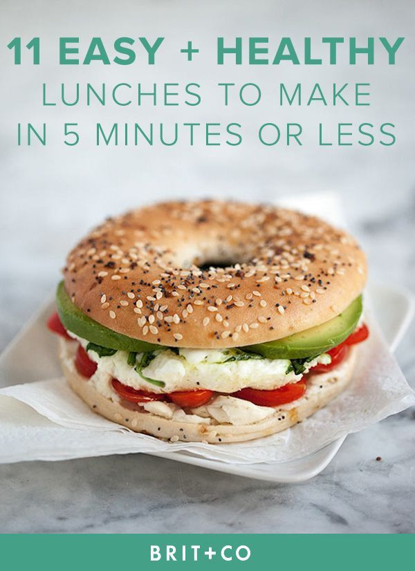 Easy Healthy Lunches To Bring To Work  11 Easy Lunches You Can Make in 5 Minutes or Less