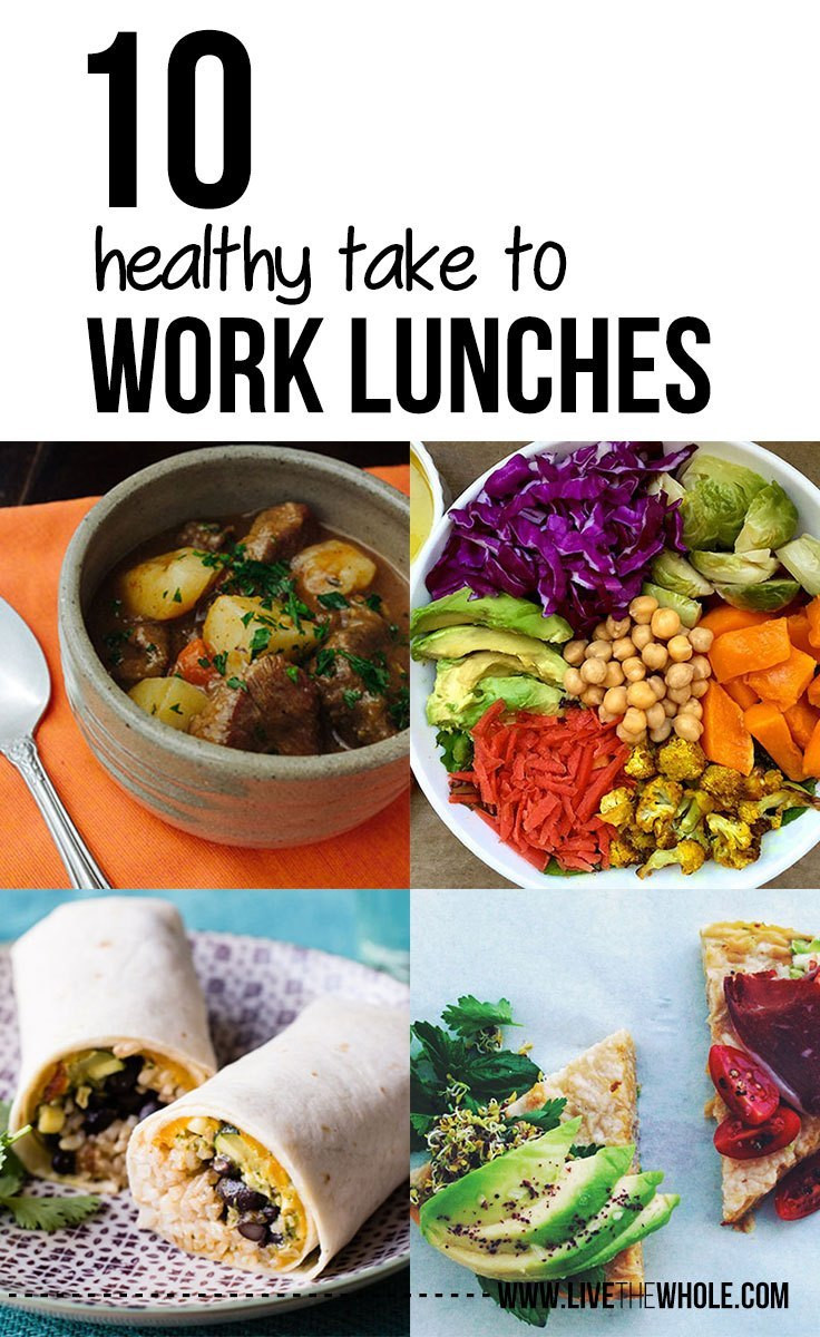 Easy Healthy Lunches To Take To Work  10 easy healthy take to work lunches Live the Whole