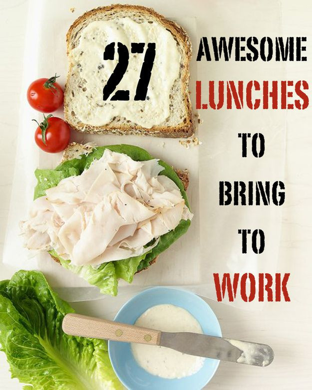 Easy Healthy Lunches To Take To Work  27 Awesome Easy Lunches To Bring To Work
