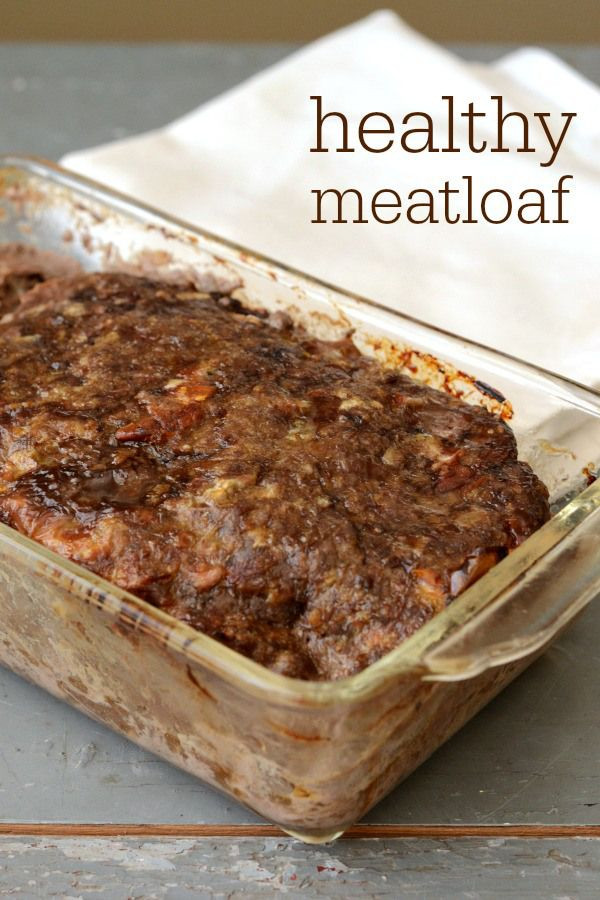 Easy Healthy Meatloaf Recipe  100 Healthy Meatloaf Recipes on Pinterest