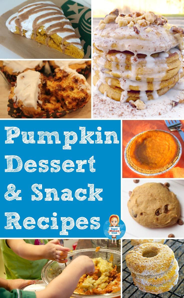Easy Healthy Pumpkin Desserts  Don t miss these delicious kid friendly pumpkin dessert
