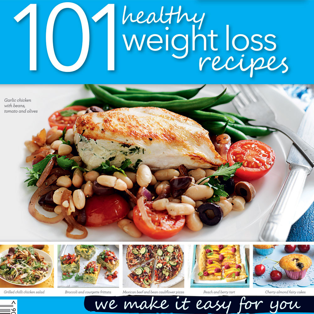Easy Healthy Recipes For Weight Loss  101 healthy weight loss recipes Healthy Food Guide