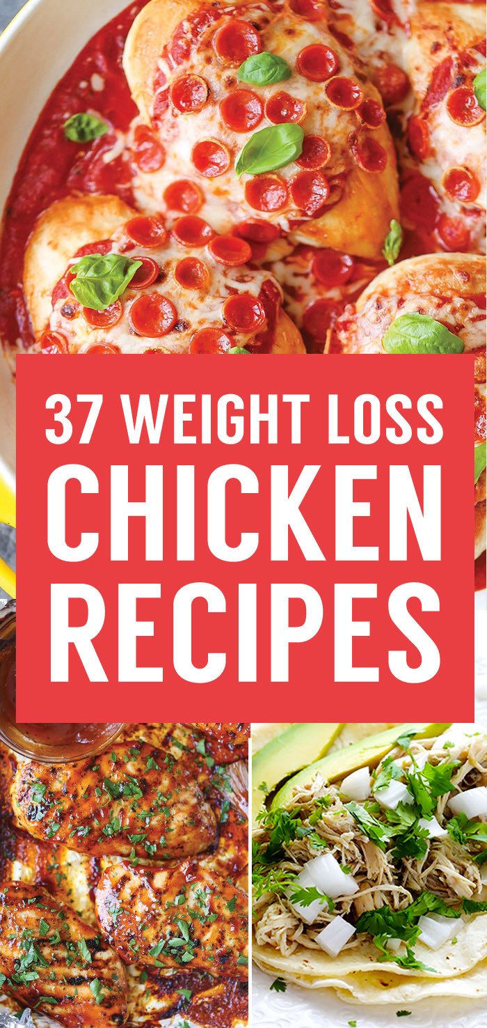 Easy Healthy Recipes For Weight Loss  37 Healthy Weight Loss Chicken Recipes That Are Packed