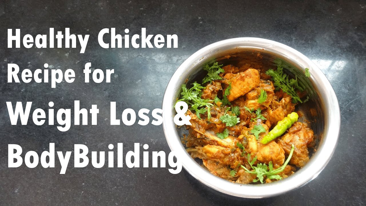 Easy Healthy Recipes For Weight Loss  Easy Chicken Recipe for Weight Loss & Bodybuilders