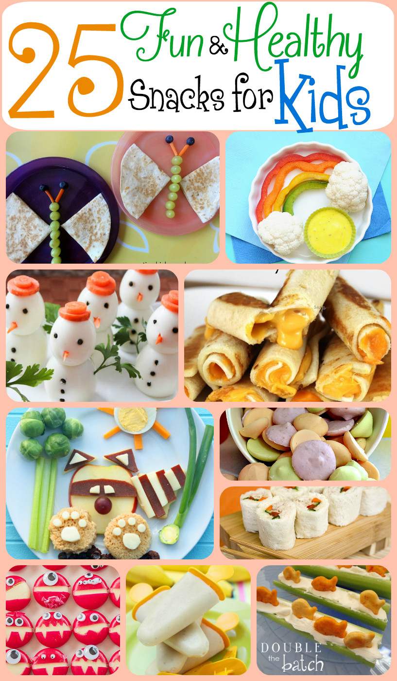 Easy Healthy Snacks For Kids  25 Fun and Healthy Snacks for Kids Double the Batch
