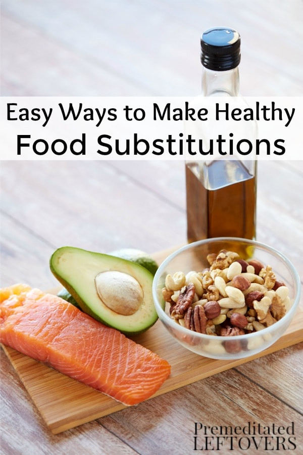 Easy Healthy Snacks To Make  Easy Ways to Make Healthy Food Substitutions