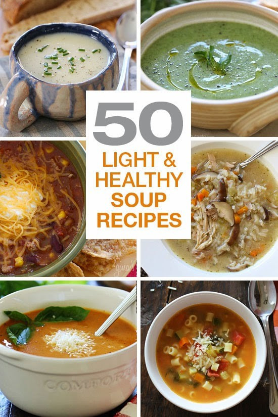 Easy Healthy Soups  50 Light and Healthy Soup Recipes