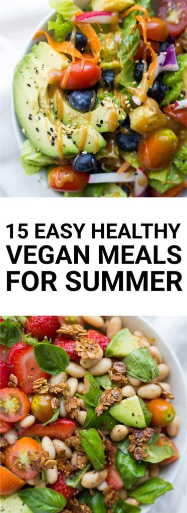 Easy Healthy Summer Dinners  15 Easy Healthy Vegan Meals for Summer Fooduzzi