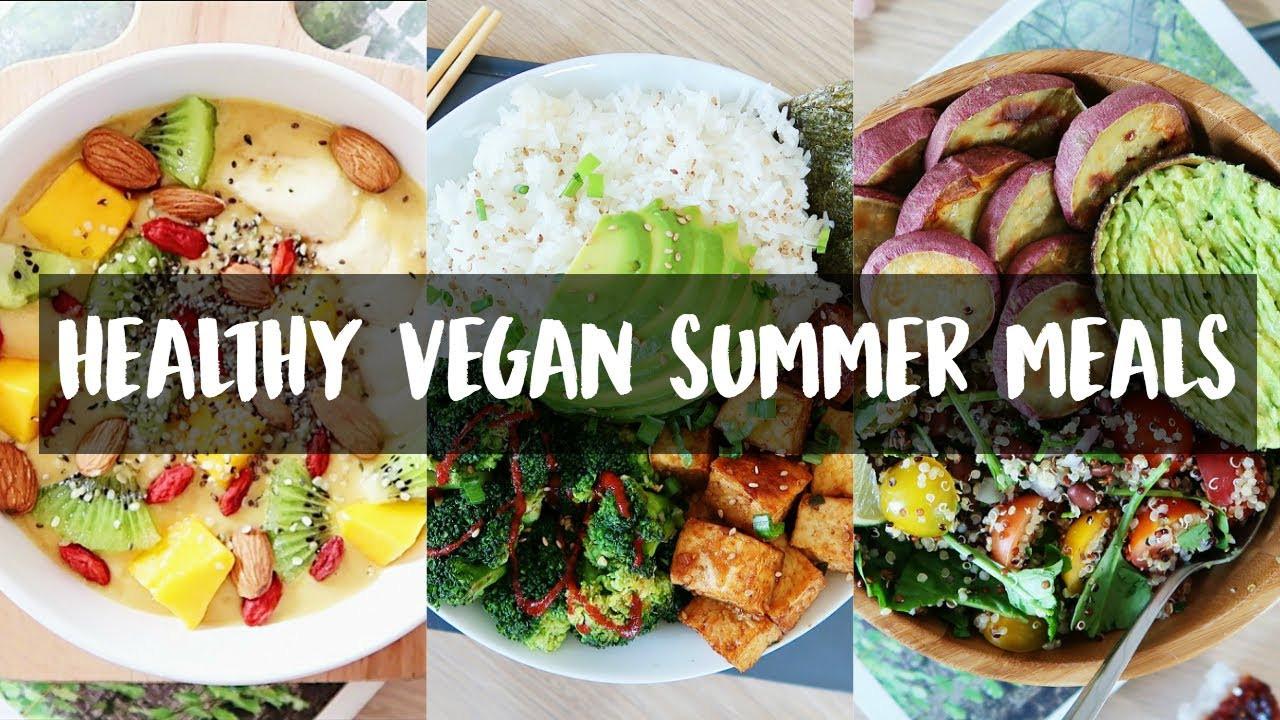 Easy Healthy Summer Dinners  HEALTHY & EASY SUMMER MEALS VEGAN