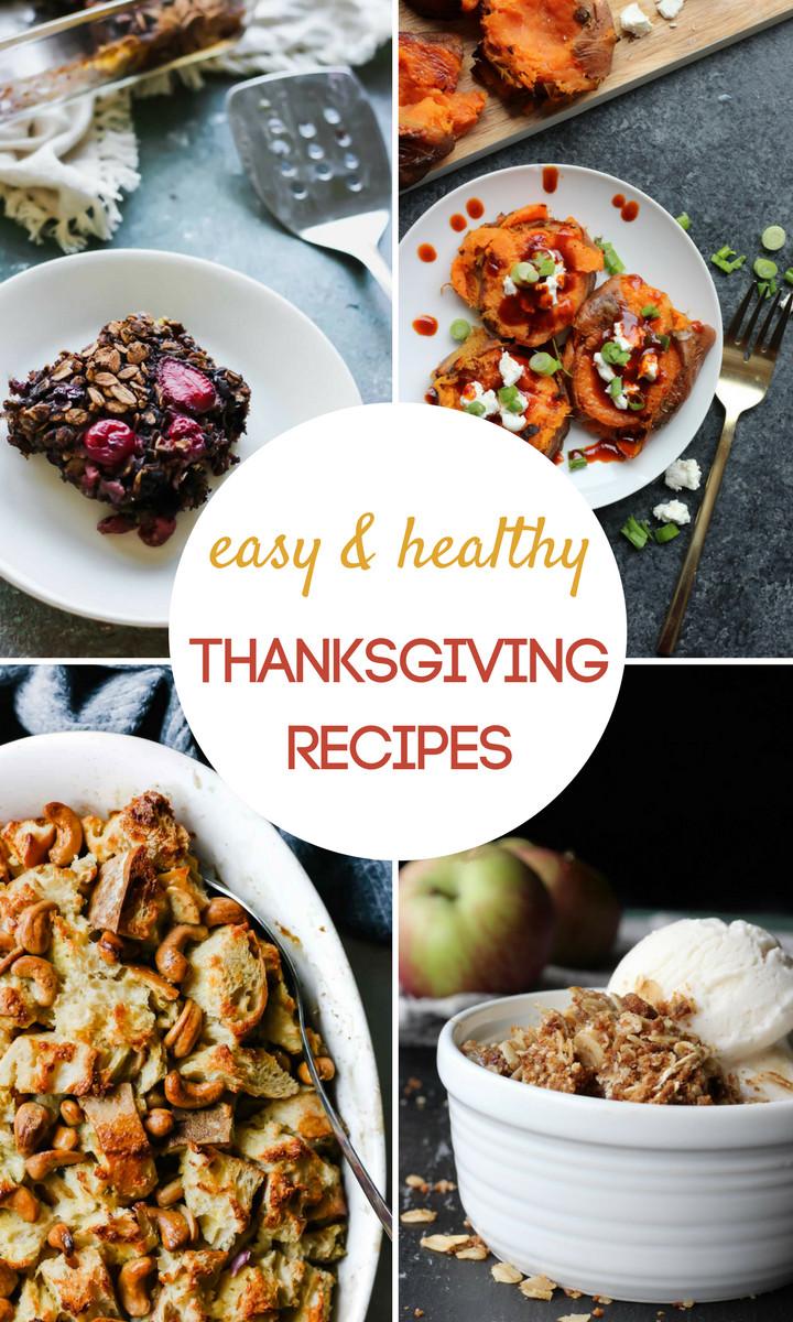 Easy Healthy Thanksgiving Recipes  Easy & Healthy Thanksgiving Recipes That Taste Great • Get