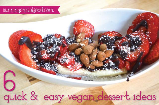 Easy Healthy Vegan Desserts  6 Healthy Quick and Easy Vegan Dessert Ideas to Satisfy