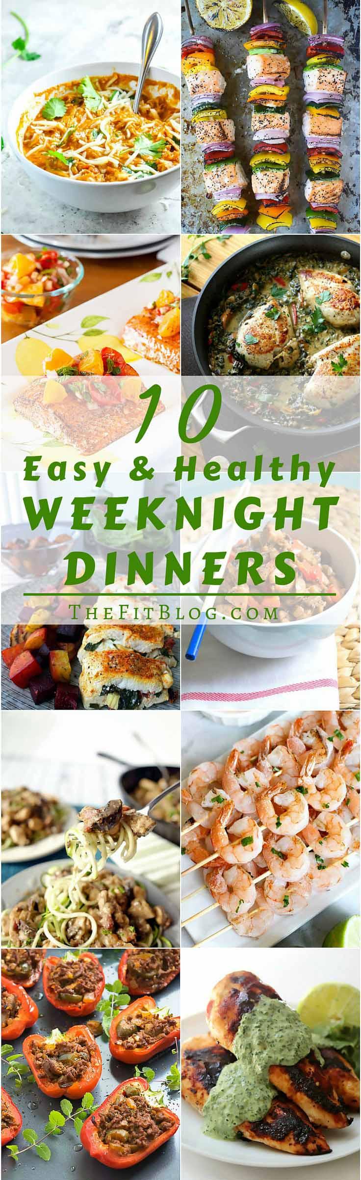 Easy Healthy Weeknight Dinners  10 Healthy and Easy Weeknight Dinners