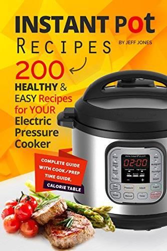 Easy Instant Pot Recipes Healthy  Instant Pot Recipes 200 Healthy & Easy Recipes for your
