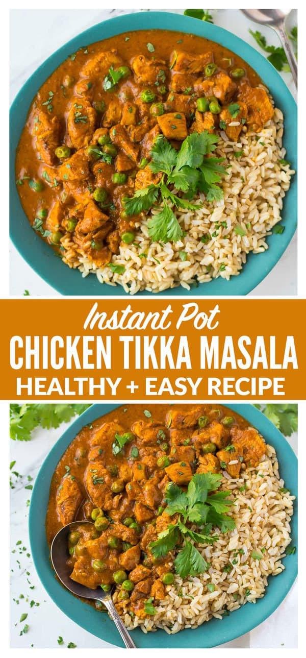 Easy Instant Pot Recipes Healthy  Healthy Instant Pot Chicken Tikka Masala