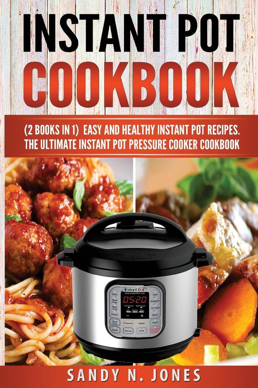 Easy Instant Pot Recipes Healthy  Instant Pot Cookbook Easy and Healthy Instant Pot Recipes
