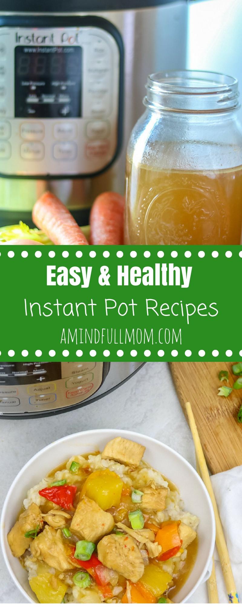 Easy Instant Pot Recipes Healthy  Easy Healthy Instant Pot Recipe Recipes and Tips for