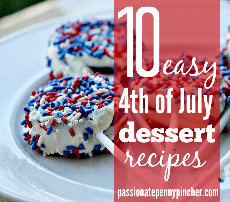 Easy July 4Th Desserts  10 Easy 4th of July Dessert Recipes
