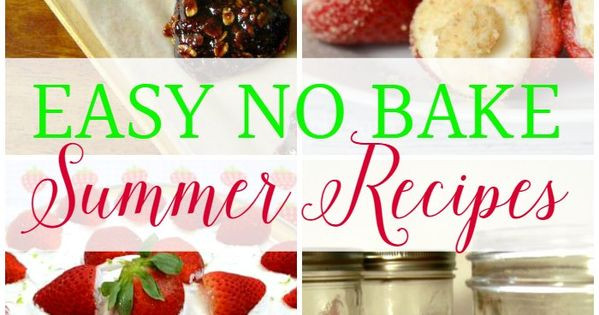 Easy No Bake Summer Desserts  Easy No Bake Summer Desserts