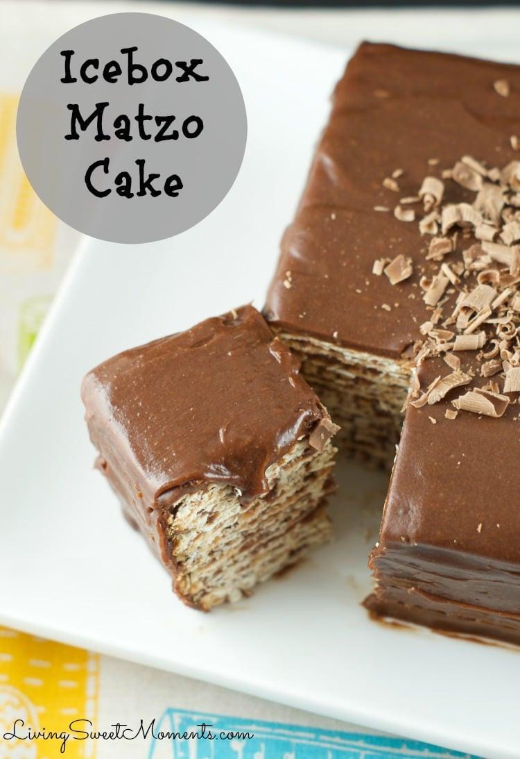 Easy Passover Desserts  Icebox Matzo Cake Recipe Living Sweet Moments